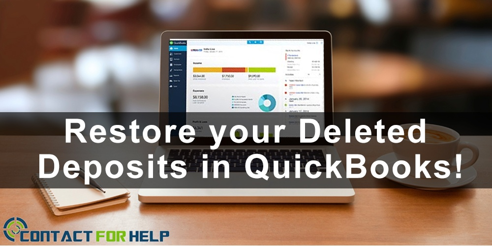 Restore your Deleted Deposits in QuickBooks