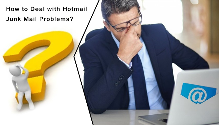 How to Deal with Hotmail Junk Mail Problems-
